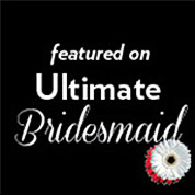 Featured on Ultimate Bridesmaid